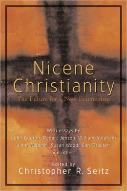 Nicene Christianity: The Future for a New Ecumenism