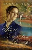 Heart of Thornton Creek, The (Queensland Chronicles Book #1): A Novel