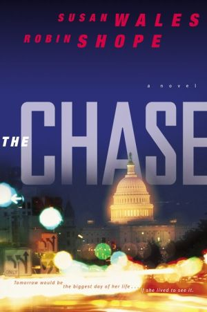 The Chase ( Book #1): A Novel