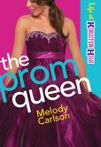 Prom Queen, The (Life at Kingston High Book #3)