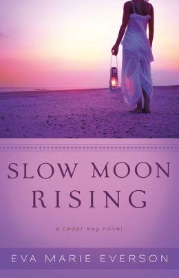 Slow Moon Rising ( Book #3): A Cedar Key Novel