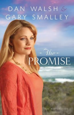 Promise, The (The Restoration Series Book #2): A Novel