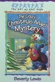 Crazy Christmas Angel Mystery, The (Cul-de-sac Kids Book #3)