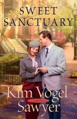 Sweet Sanctuary: A Novel by