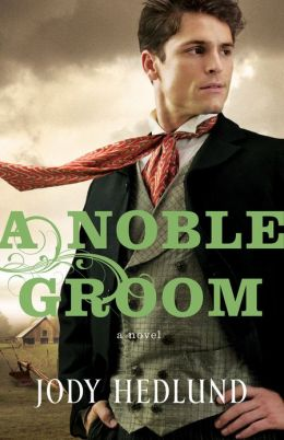 Noble Groom, A (Michigan Brides Collection Book #2)
