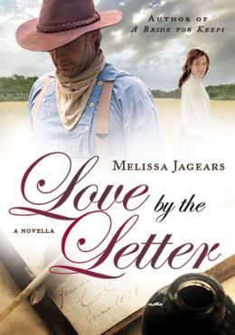 Love by the Letter (Unexpected Brides Series Novella)