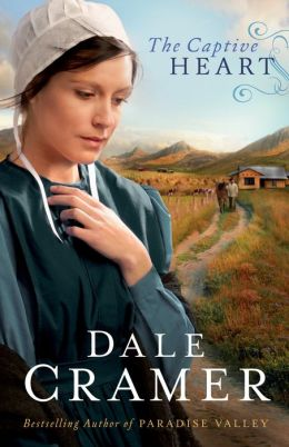 The Captive Heart (The Daughters of Caleb Bender Book #2)