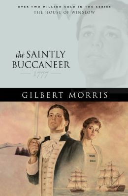 The Saintly Buccaneer (House of Winslow Book #5)