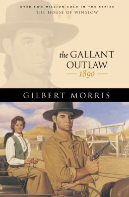 Gallant Outlaw, The (House of Winslow Book #15)