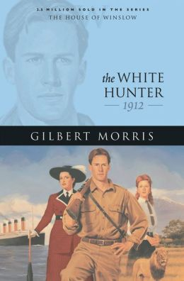 White Hunter, The (House of Winslow Book #22)
