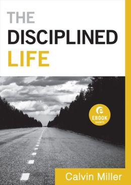 Disciplined Life, The (Ebook Shorts)