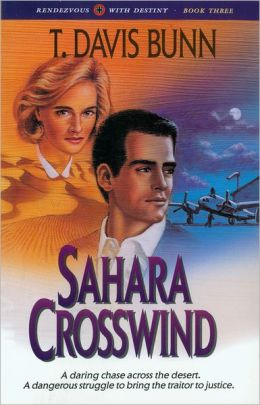 Sahara Crosswind (Rendezvous With Destiny Book #3)