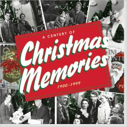 A Century of Christmas Memories, 1900-1999