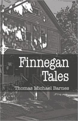 Finnegan Tales: Stories Born in Ardsley and Glenside