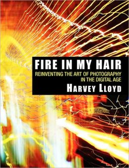 Fire in My Hair: Zen, Light(God) and the Art of Seeing and Living