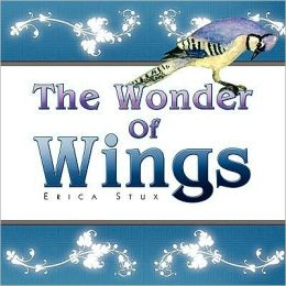 The Wonder Of Wings
