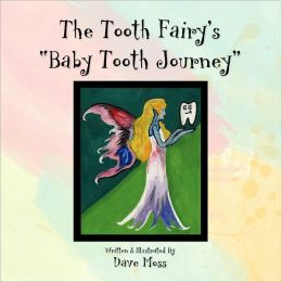The Tooth Fairy's Baby Tooth Journey