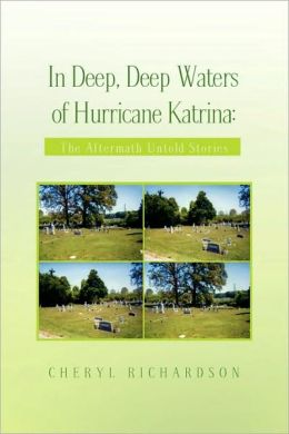 In Deep, Deep Waters Of Hurricane Katrina