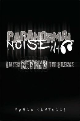 Paranormal Noise
