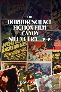 The Horror Science Fiction Film Canon