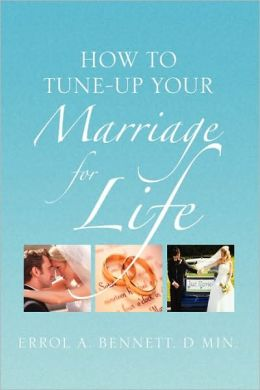 How To Tune-Up Your Marriage For Life
