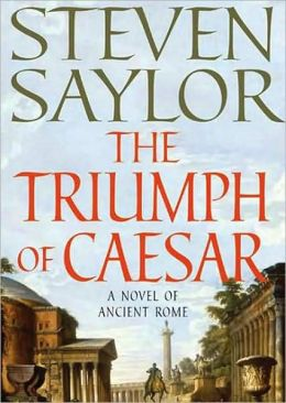 The Triumph of Caesar (Roma Sub Rosa Series #12)
