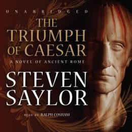 The Triumph of Caesar (Roma Sub Rosa Series #12)
