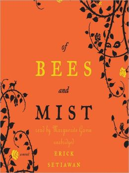 Of Bees and Mist: A Novel