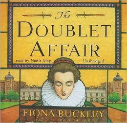 The Doublet Affair: An Ursula Blanchard Mystery at Queen Elizabeth Is Court