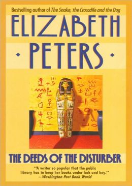 The Deeds of the Disturber (Amelia Peabody Series #5)