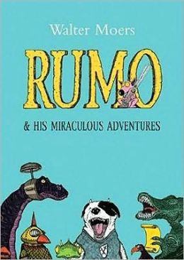 Rumo and His Miraculous Adventures: A Novel in Two Books (Zamonia Series)