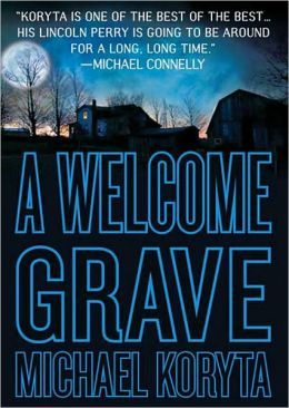 A Welcome Grave (Lincoln Perry Series #3)