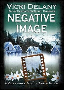 Negative Image: A Constable Molly Smith Novel