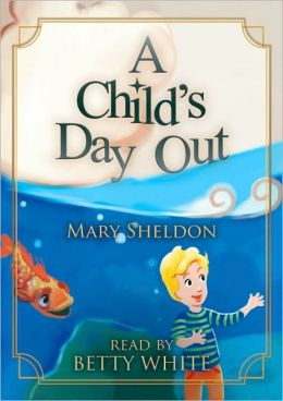 A Child's Day Out