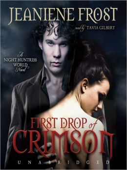 First Drop of Crimson (Night Huntress World Series #1)