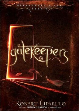 Gatekeepers (Dreamhouse Kings Series #3)