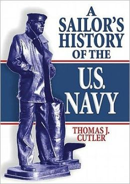 A Sailor's History of the US Navy