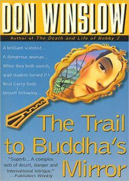 The Trail to Buddha's Mirror (Neal Carey Series #2)