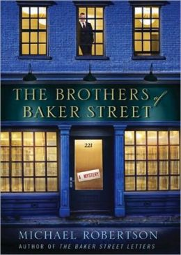 The Brothers of Baker Street (Baker Street Letters Series #2)