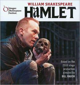 Hamlet (Oregon Shakespeare Festival Audio Dramatization)