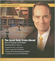 The Great Debt Crisis Ahead: How to Prepare and Prosper