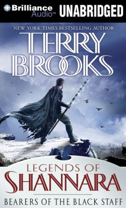 Bearers of the Black Staff (Legends of Shannara Series #1)