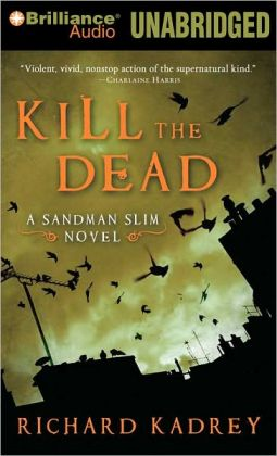 Kill the Dead (Sandman Slim Series #2)