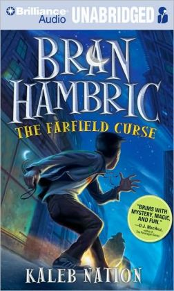 The Farfield Curse (Bran Hambric Series #1)