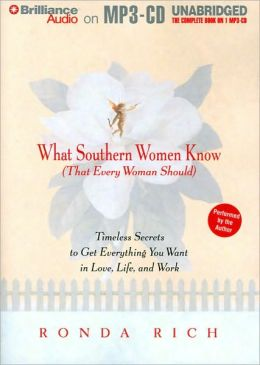 What Southern Women Know (That Every Woman Should)