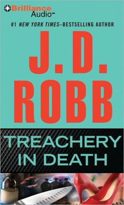 Treachery in Death (In Death Series #32)
