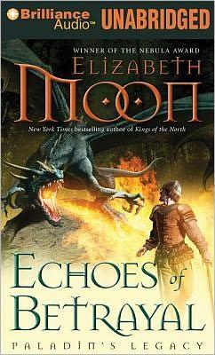 Echoes of Betrayal (Paladin's Legacy Series #3)
