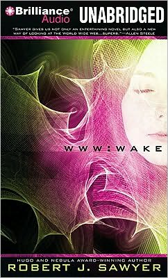 WWW: Wake (WWW Trilogy Series #1)