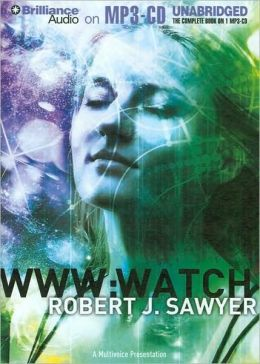 WWW: Watch (WWW Trilogy Series #2)
