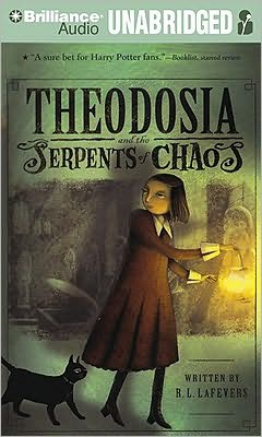 Theodosia and the Serpents of Chaos (Theodosia Series #1)